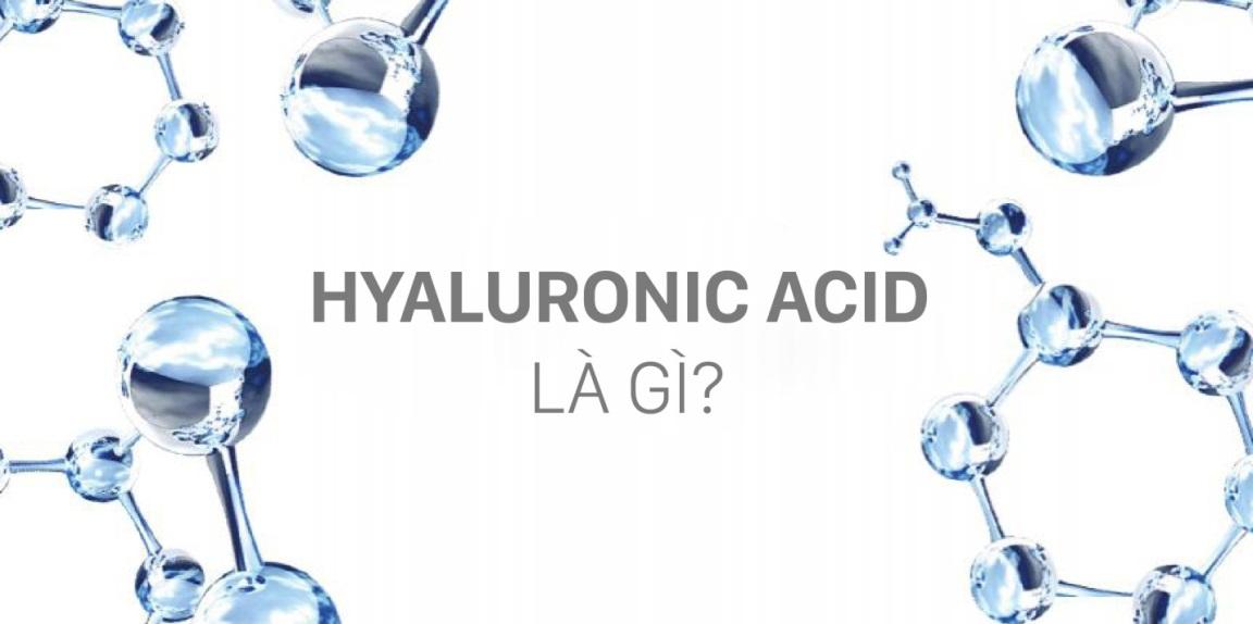 Chất Hyaluronic Acid Có Thật Chống Lão Hóa Tốt